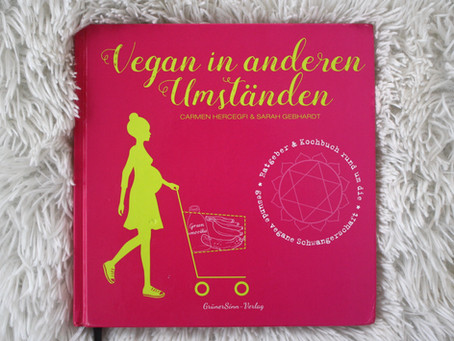 "Buchrezension ""Vegan in anderen Umständen"""
