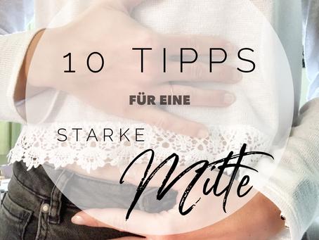 10 Tipps für eine starke Mitte