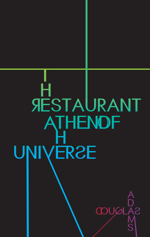 An alternative design for a book cover using inspiration from neon lights in a city. Created with Adobe Illustrator.  The Restaurant at the End of the Universe by Douglas Adams 2014 Adobe Illustrator