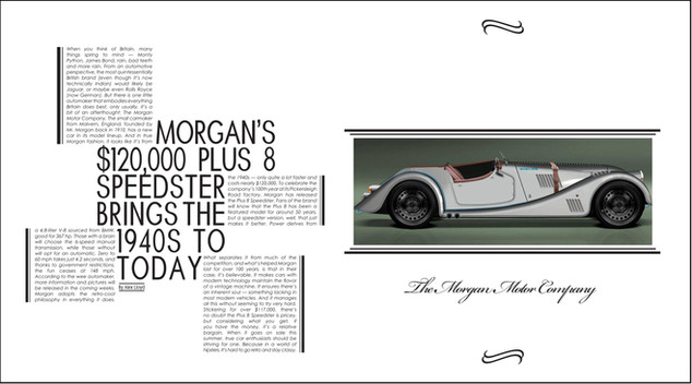 This two page magazine spread, was created in Adobe InDesign for my Typography class with the main focus being typography, heirarchy and minimalism. Morgan Motor Company two page spread 2015 Adobe InDesign