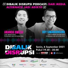 Dibalik Disrupsi Podcast: Dari Media Alternatif Jadi Adiktif