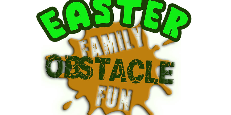 Easter Family Obstacle Fun 1st April