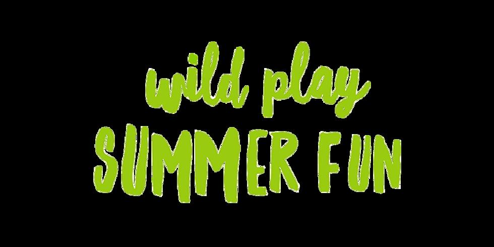 Wild Play Summer Fun (3rd August 2021)