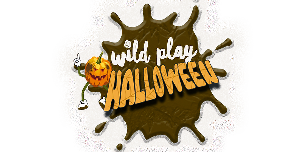 Wild Play Halloween 30th October 21