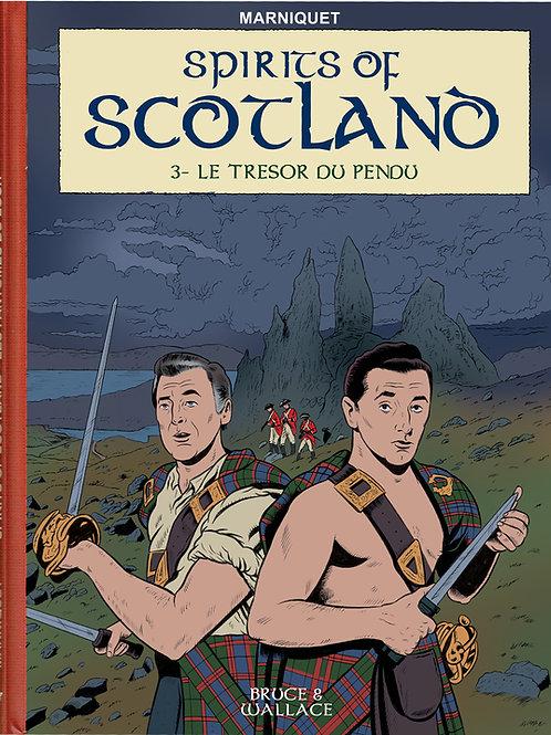 SPIRITS OF SCOTLAND - LE TRÉSOR DU PENDU