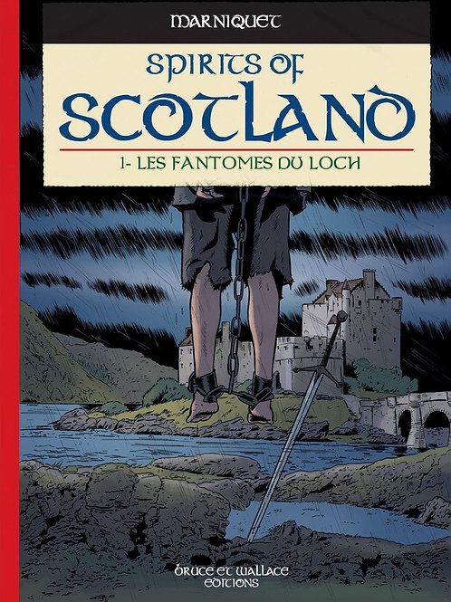 SPIRITS OF SCOTLAND - LES FANTÔMES DU LOCH
