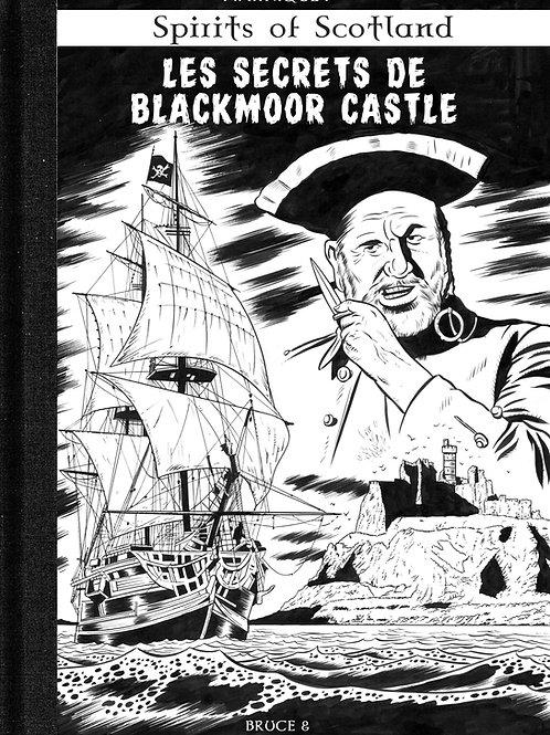 SPIRITS OF SCOTLAND - LES SECRETS DE BLACKMOOR CASTLE