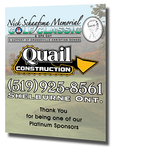 Sponsor sign designed for the Orangeville Christian Scool golf tournament - Quail Construction