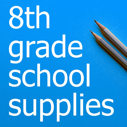 8th Grade Prepackaged School Supplies 2021-22