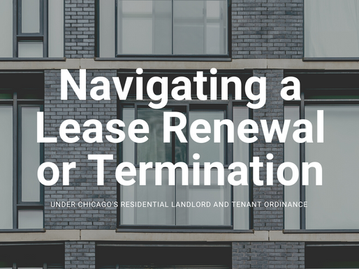 Navigating a Lease Renewal or Termination Under Chicago's RLTO