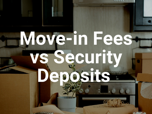 What is the difference between a Security Deposit and a Move-in Fee?