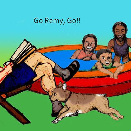 Respite, Day One: Go, Remy, Go!