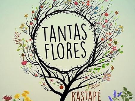 """Rastapé lança nova música """"Tantas Flores"""""""