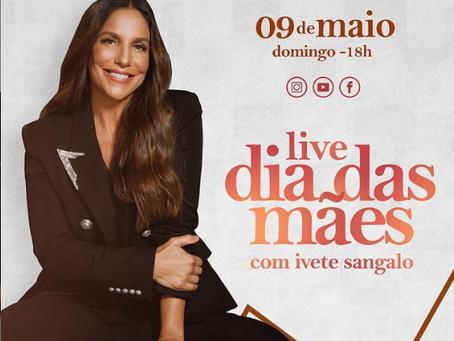 Ivete Sangalo anuncia live especial de Dia das Mães