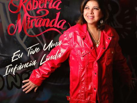 """Roberta Miranda lança a música """"Eu Tive uma Infância Linda"""""""