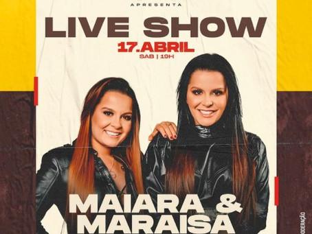 Maiara e Maraisa farão live show para este sábado (17)
