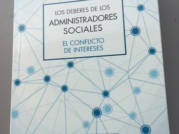 """"""" Administradores sociales, deberes y conflicto de intereses """" NUEVO LIBRO"""