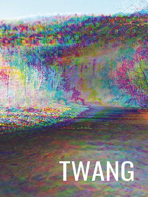 TWANG [Pre-Order] [Print Copy]