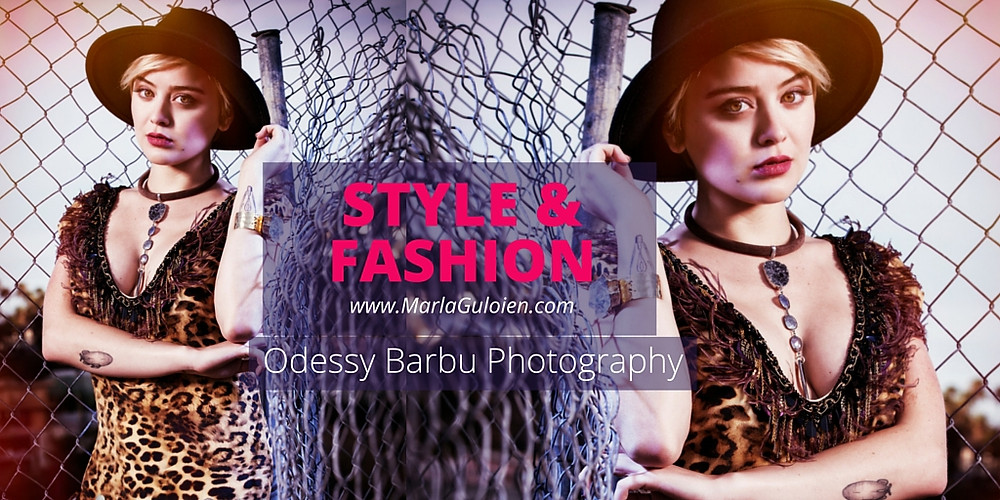 Style & Fashion With Marla Guloien & Odessy Barbu Photography