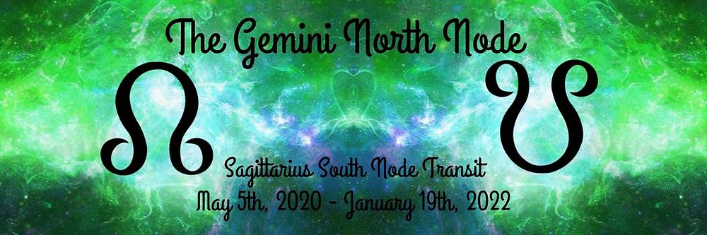 Gemini North Node Transit Blog of 2020
