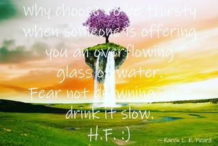 Drink it slow.