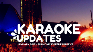 Karaoke Song Updates - January 2017