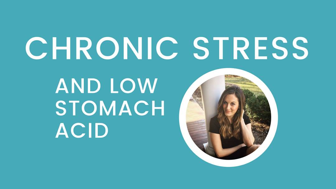 The Vicious Cycle of Chronic Stress and Low Stomach Acid