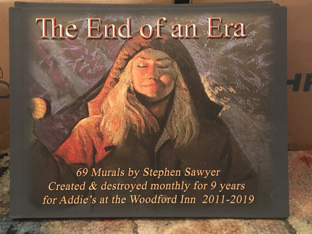 """THE END OF AN ERA,"" by artist Stephen Sawyer, features a drawing of Sawyer's wife, Cindy, on the cover. When he began drawing on a chalkboard at Addie's at The Woodford Inn in 2011, he didn't plan on collecting them in a book. Sawyer said he was ""just trying to come up with something unique and new every month that would be memorable …"" (Photo submitted)"