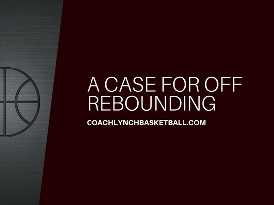 A Case for Offensive Rebounding