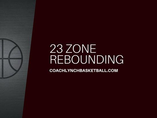 23 Zone Rebounding