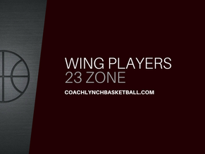 23 Zone - Wing Players