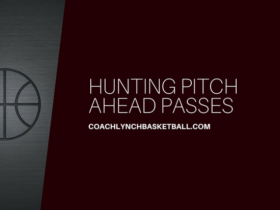 Hunting Pitch Ahead Passes