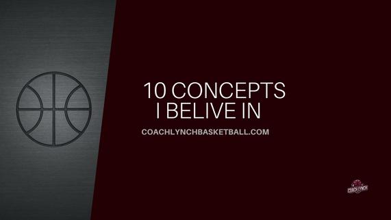 Ten Concepts I Believe In