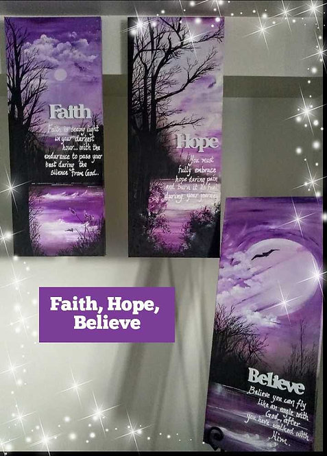 Faith, Hope, Believe