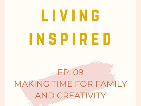 Making Time for Family and Creativity