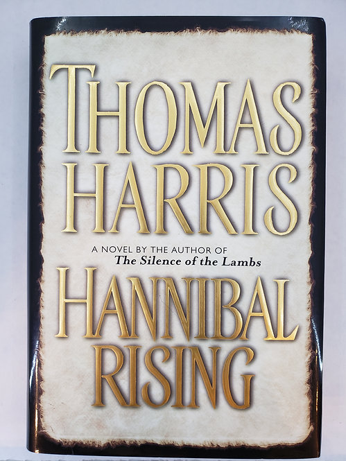 Hannibal Rising, a novel by Thomas Harris