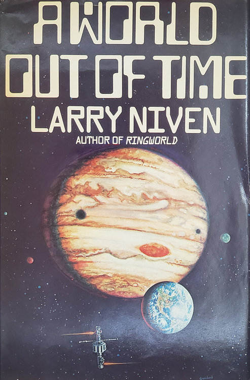 A World Out of Time, a novel by Larry Niven