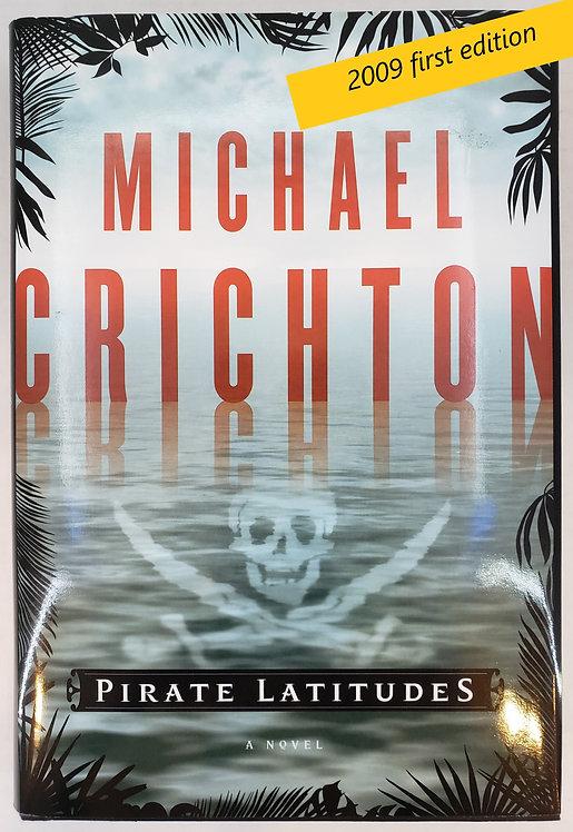 Pirate Latitudes, a novel by Michael Crichton