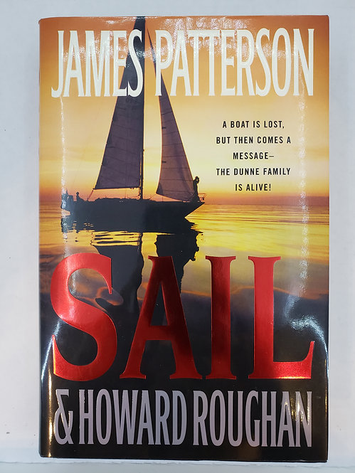 Sail, a novel by James Patterson and Howard Roughan