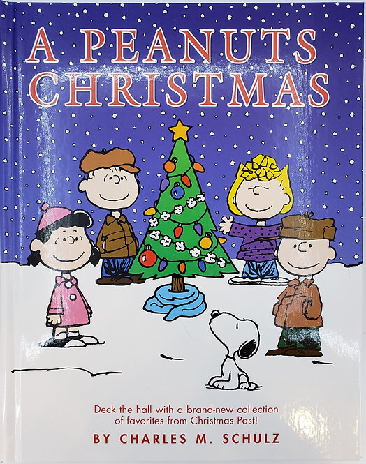 A PEANUTS CHRISTMAS by Charles M. Schulz