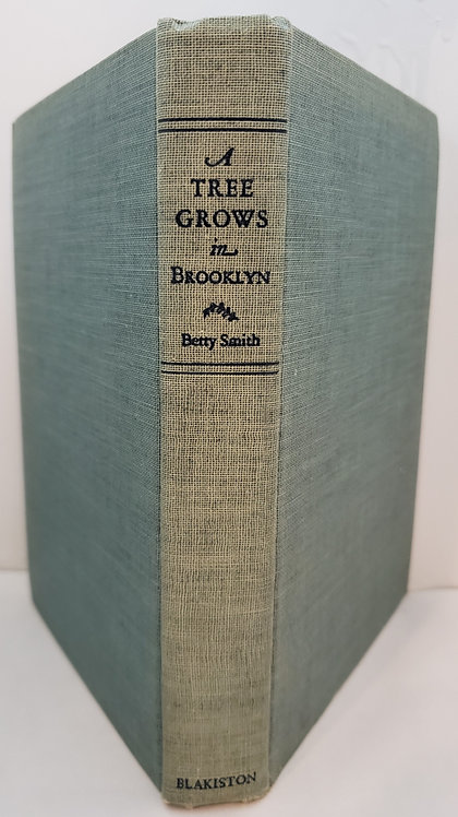 A Tree Grows in Brooklyn, a novel by Betty Smith