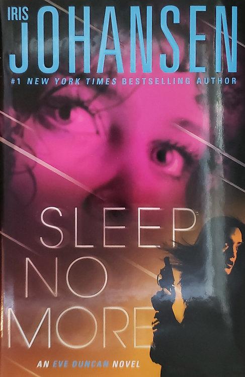 Sleep No More, an Eve Duncan novel by Iris Johansen