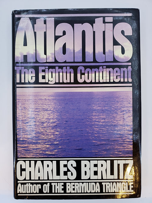 Atlantis The Eighth Continent by Charles Berlitz