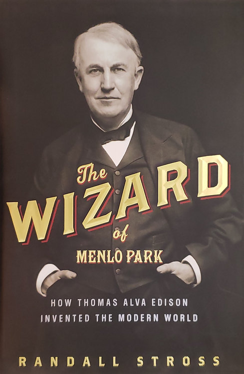 The Wizard of Menlo Park by Randall Stross