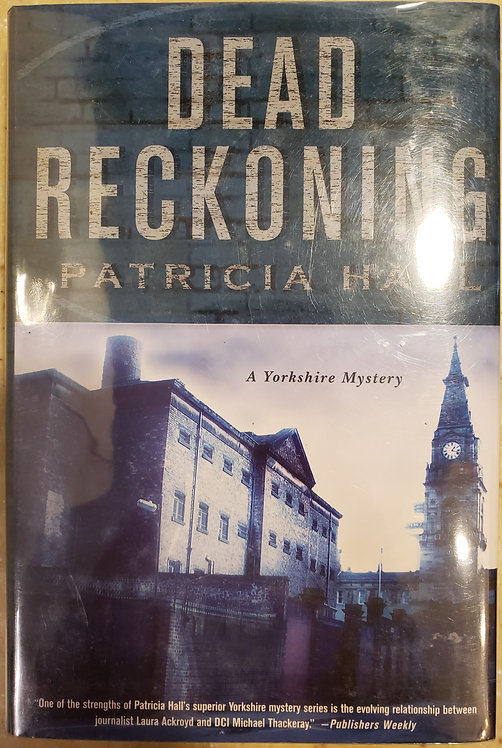 Dead Reckoning by Patricia Hall