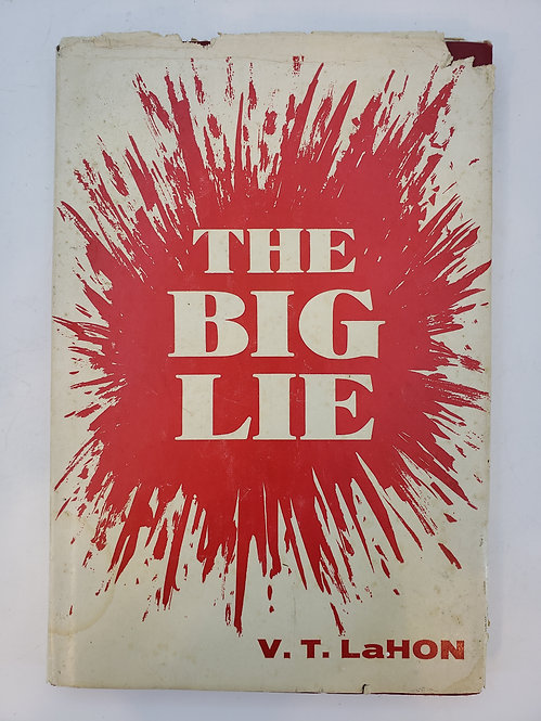 The Big Lie by V.T. LaHon