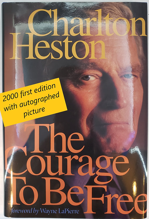 The Courage to Be Free by Charlton Heston