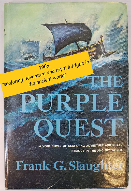 The Purple Quest, a novel by Frank G. Slaughter
