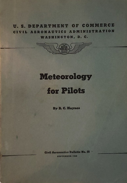 METEOROLOGY FOR PILOTS by B.C. Haynes
