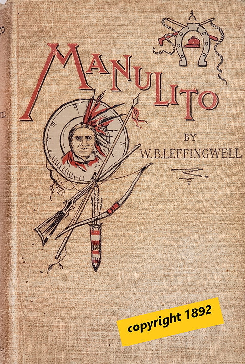 Manulito; or, A Strange Friendship by William Bruce Leffingwell